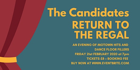 The Candidates return to The Regal tickets