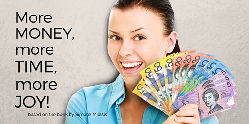 CREATE! More Money, More Time, More Joy workshop