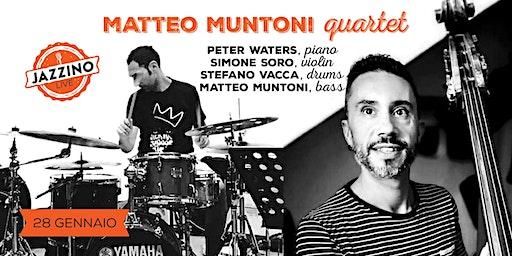 Matteo Muntoni Quartet - Live at Jazzino