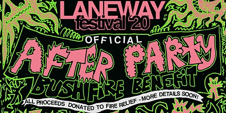 Official Laneway Festival After Party - Bushfire Benefit tickets