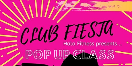Club Fiesta Pop up class tickets