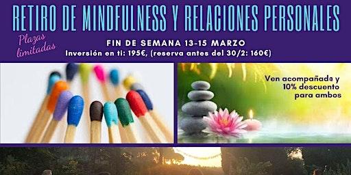 """Mindfulness y Relaciones Personales """"La comunicación amable"""""""