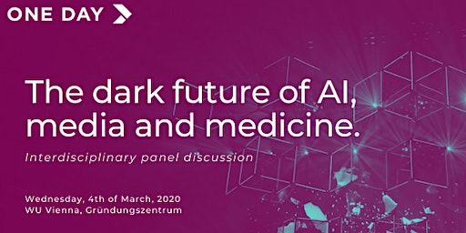 ONE DAY The Meetup: The dark future of AI, media, and medicine