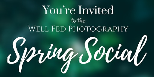 Well Fed Photography - Spring Social