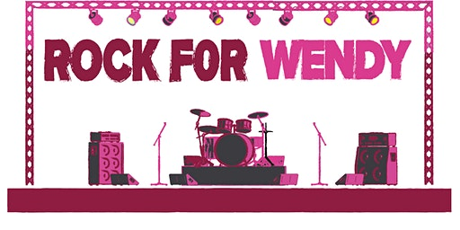 ROCK FOR WENDY