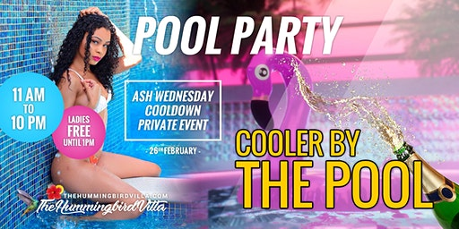 Cooler By The Pool Carnival Ash Wednesday @ The Hummingbird Villa in Mayaro