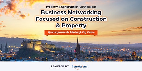 Edinburgh Construction & Property Connections June 2020 tickets