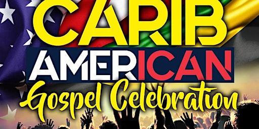 CaribAmerican Gospel Fest