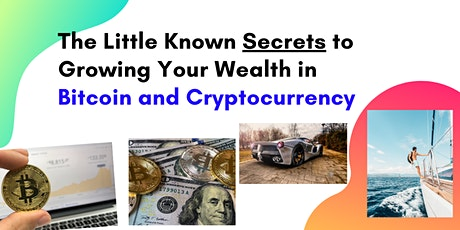 Bitcoin and Cryptocurrency Secrets: Turn Small Bets Into Potential Fortunes tickets