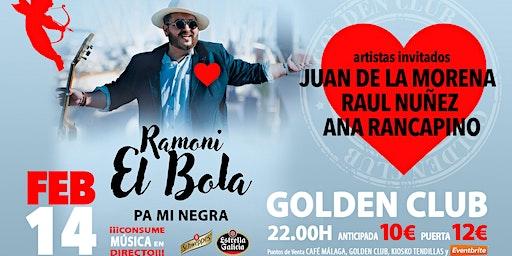 """RAMONI """"EL BOLA"""""""