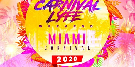 CARNIVALLYFE  MIAMI COLUMBUS WEEKEND 2020 - 7+ EVENTS tickets