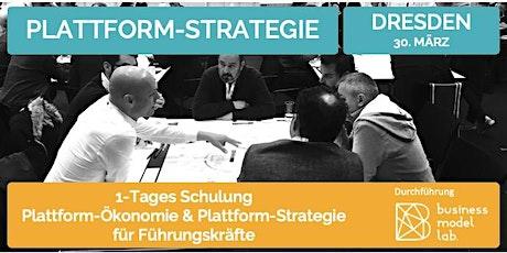 Plattformökonomie und Plattform-Strategie  für Führungskräfte Tickets