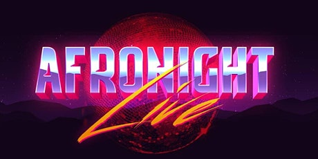 AFRONIGHTLIVE: BEST OF AFROBEATS (NYC - PRESIDENTS DAY HOLIDAY) tickets