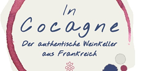 InCocagne / Authentisches  Afterwork Winetasting Tickets