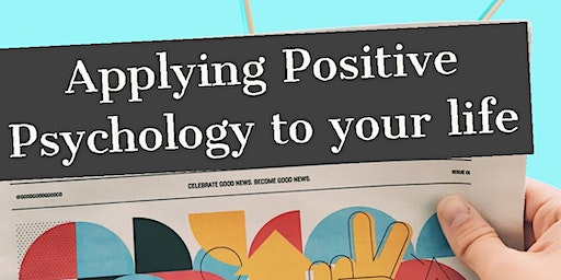 Practising Positive Psychology