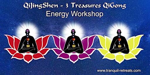 QiJingShen - 3 Treasures QI GONG - Energy workshop - Essex