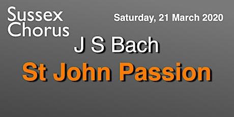 St John Passion  -  J S Bach tickets