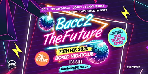 BACC2THEFUTURE [20+ EVENT]