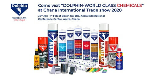 """Visit """"Dolphin Chemicals"""" at Ghana Int'l Trade Show, Jan 30-Feb 1, 2020"""