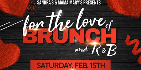 For The Love of Brunch and R&B- Valentine's Day Edition   tickets
