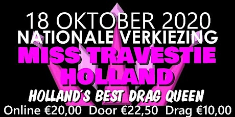 Finale Miss Travestie Holland 2020 - Holland's Best Drag Queen tickets