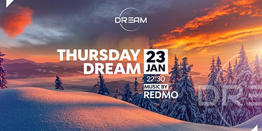 Thursday DREAM  23.01