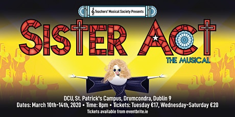 Sister Act - Teachers' Musical Society (TUESDAY ONLY) tickets