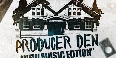Producer Den tickets