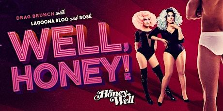 WELL, HONEY! Valentine's Drag Brunch tickets