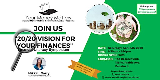 20/20 Vision For Your Finances Symposium