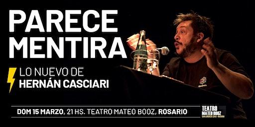 «PARECE MENTIRA» (HERNÁN CASCIARI) ✦ DOM 15 MARZO ✦ Rosario