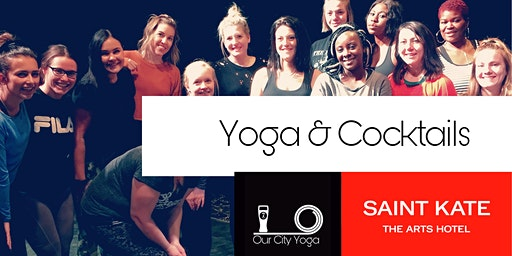 Yoga  and Cocktails at SAINT KATE