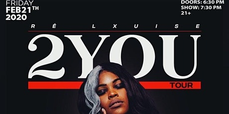 Re' Lxuise 2YOU Tour D.C. tickets