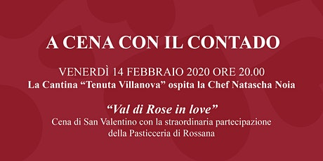 """""""Val di Rose in Love"""" - Cena di San Valentino biglietti"""