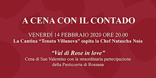 """Val di Rose in Love"" - Cena di San Valentino"