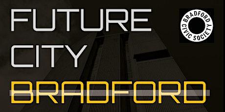 FUTURE CITY BRADFORD EXHIBITION tickets