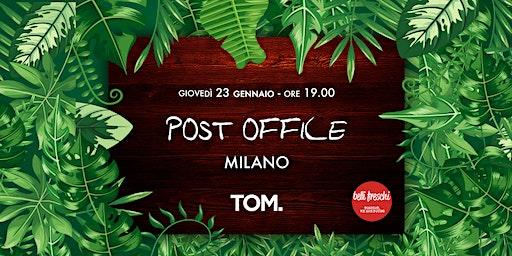 Post Office @ TOM | 23 gennaio 2020