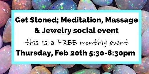 Get Stoned; Meditation, Massage & Jewelry social event