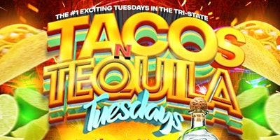 TACOS+N+TEQUILA+TUESDAYS