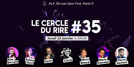 Le Cercle du Rire #35 [STAND-UP] billets