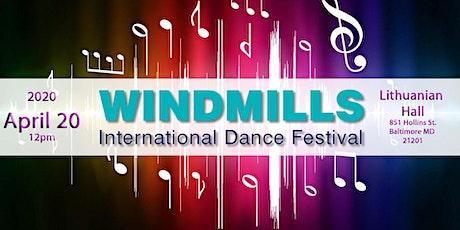 WINDMILLS International Dance Festival biglietti
