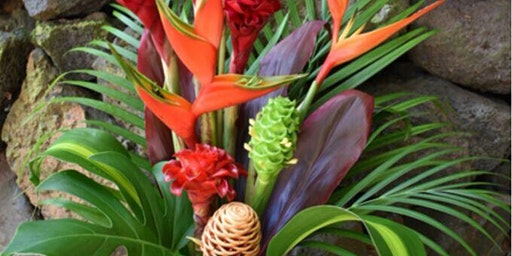 TCreate a Tropical Flower Arrangment (floristry workshop)