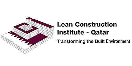 FUNDAMENTALS OF LEAN CONSTRUCTION (Free for LCI-Q members only) tickets