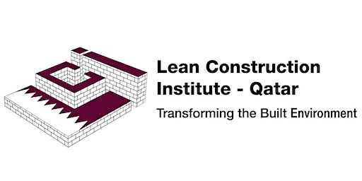 FUNDAMENTALS OF LEAN CONSTRUCTION (Free for LCI-Q members only)