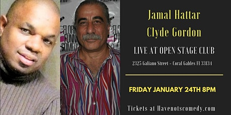 Have-Nots Comedy Presents Jamal Hattar and Clyde Gordon  tickets