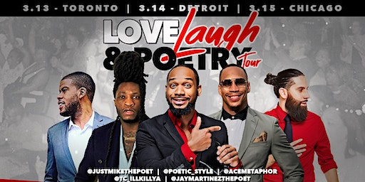 The Love , Laugh & Poetry Tour: Toronto