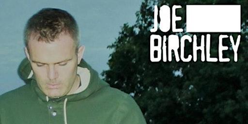 Joe Birchley Band + Black Bear Kiss + Tusk