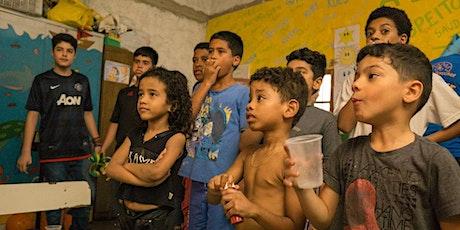 School Project in Favela, Rio De Janeiro Brazil  ingressos