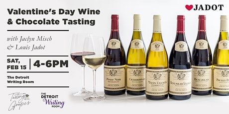 Valentine's Day Wine & Chocolate Tasting with Jaclyn Misch & Louis Jadot tickets