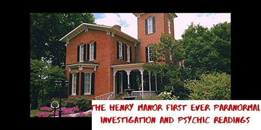First Ever Paranormal Investigation of The Henry Manor